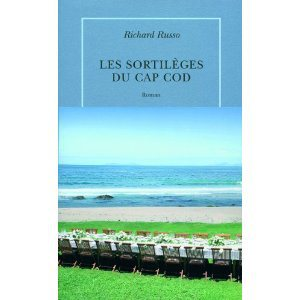 Critique – Les sortilèges du cap Cod – Richard Russo