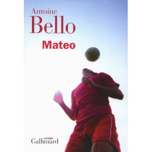 Critique – Mateo – Antoine Bello