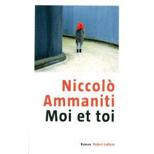 Critique – Moi et toi – Niccolo Ammaniti