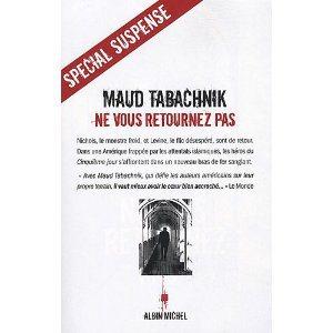 Critique – Ne vous retournez pas – Maud Tabachnik