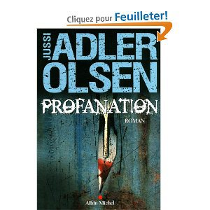 Critique – Profanation – Jussi Adler-Olsen