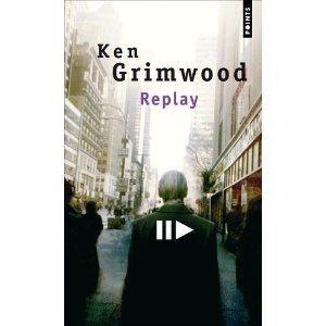 Critique – Replay – Ken Grimwood