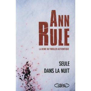 Critique – Seule dans la nuit – Ann Rule