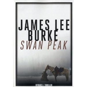 Critique – Swan Peak – James Lee Burke