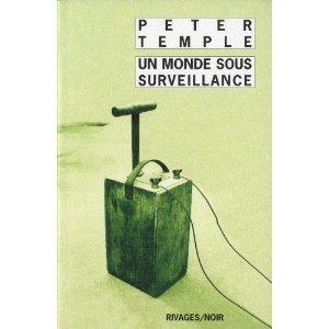 Critique – Un monde sous surveillance – Peter Templer