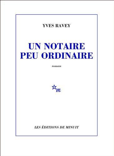 Critique – Un notaire peu ordinaire – Yves Ravey