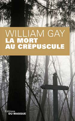 Critique – La mort au crépuscule – William Gay