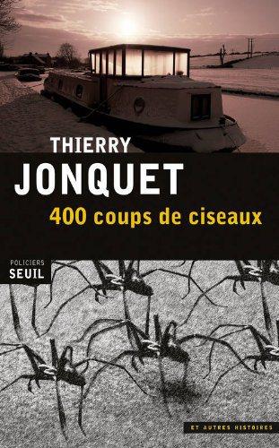 Critique – 400 coups de ciseaux – Thierry Jonquet
