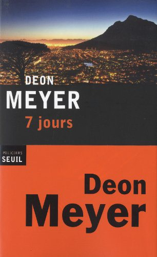Critique – 7 jours – Deon Meyer