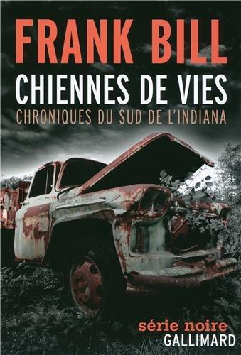Critique – Chiennes de vie. Chroniques du sud de l'Indiana – Frank Bill