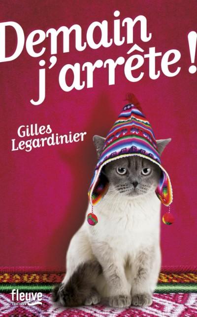 Critique – Demain j'arrête – Gilles Legardinier
