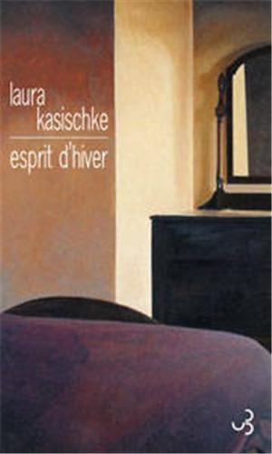 Critique – Esprit d'hiver – Laura Kasischke