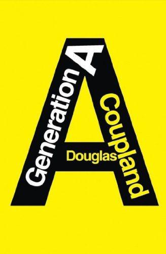 Critique – Génération A – Douglas Coupland
