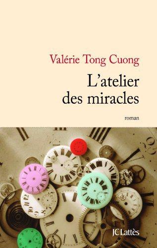 Critique – L'atelier des miracles – Valérie Tong Cuong