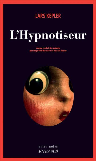 Critique – L'hypnotiseur – Lars Kepler