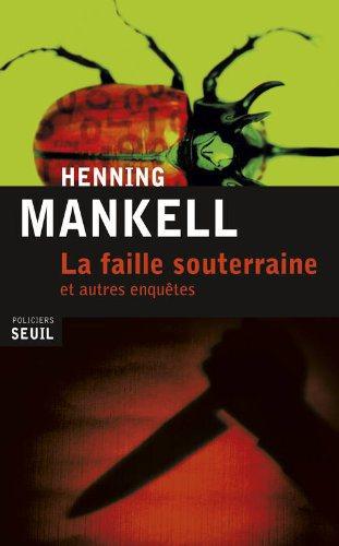 Critique – La faille souterraine – Henning Mankell