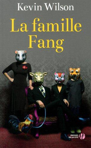 Critique – La famille Fang – Kevin Wilson