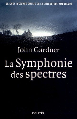 Critique – La symphonie des spectres – John Gardner