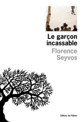 Critique – Le garçon incassable – Florence Seyvos