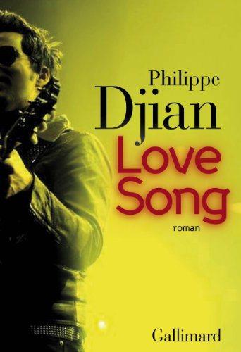 Critique – Love song – Philippe Djian