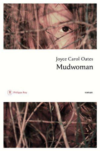 Critique – Mudwoman – Joyce Carol Oates