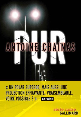 Critique – Pur – Antoine Chainas