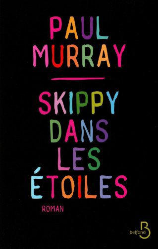 Critique – Skippy dans les étoiles – Paul Murray