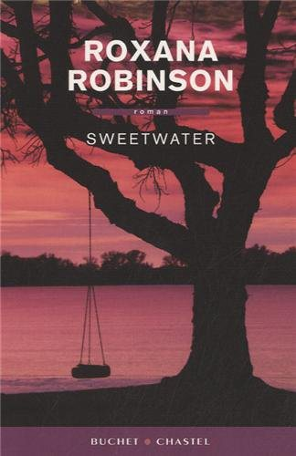 Critique – Sweetwater – Roxana Robinson