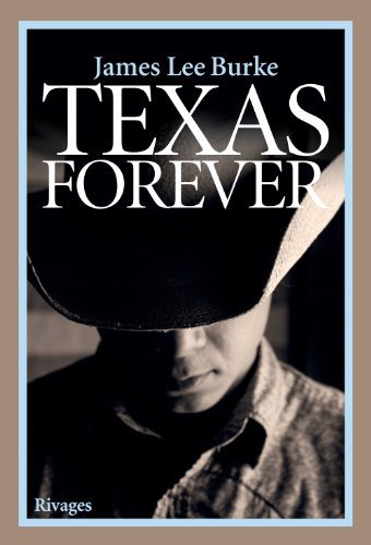 Critique – Texas forever – James Lee Burke