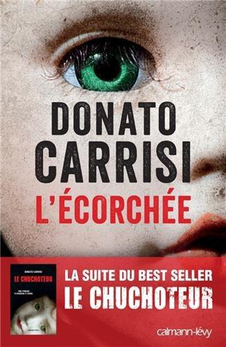 Critique – L'écorchée – Donato Carrisi