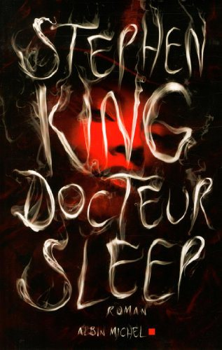 Critique – Docteur Sleep – Stephen King