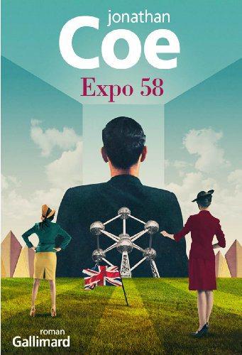 Critique – Expo 58 – Jonathan Coe