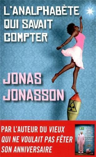 Critique – L'analphabète qui savait compter – Jonas Jonasson