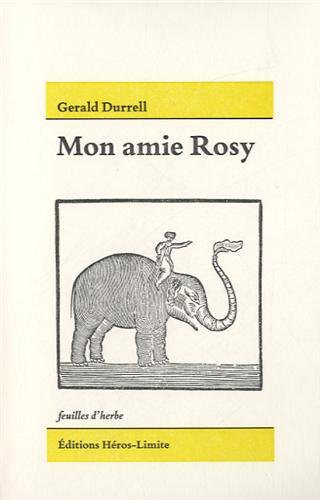 Critique – Mon amie Rosy – Gerald Durrell