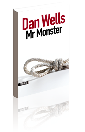 Critique – Mr Monster – Dan Wells