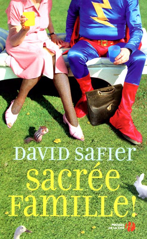 Critique – Sacrée famille – David Safier