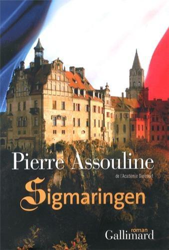 Critique – Sigmaringen – Pierre Assouline