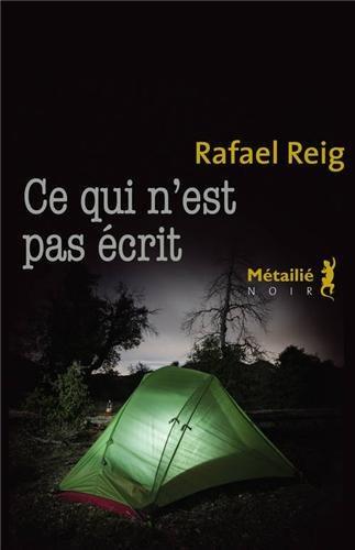 Critique – Ce qui n'est pas écrit – Rafael Reig