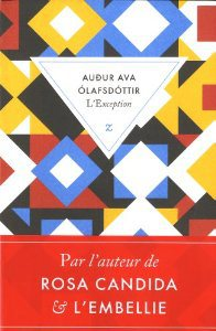 Critique – L'exception – Audur Ava Olafsdottir
