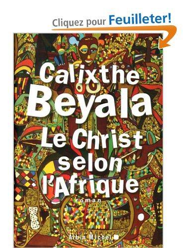 Critique – Le Christ selon l'Afrique – Calixthe Beyala