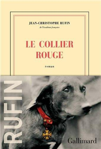 Critique – Le collier rouge – Jean-Christophe Rufin