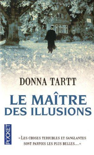 Critique – Le maître des illusions – Dona Tartt