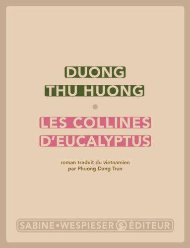 Critique – Les collines d'eucalyptus – Duong Thu Huong