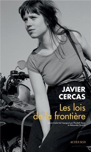 Critique – Les lois de la frontière – Javier Cercas