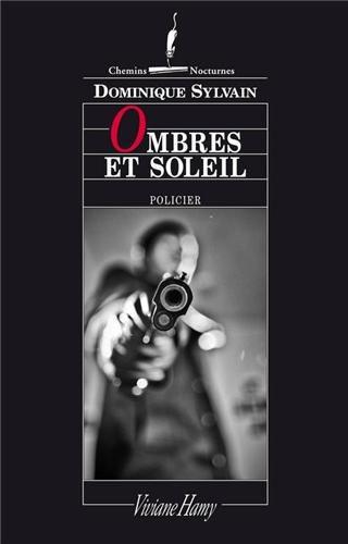 Critique – Ombres et soleil – Dominique Sylvain