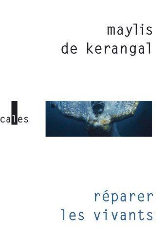 Critique – Réparer les vivants – Maylis de Kerangal
