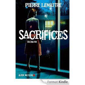 Critique – Sacrifices – Pierre Lemaître