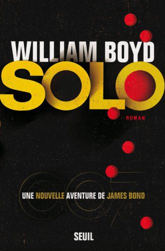 Critique – Solo – William Boyd