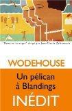Critique – Un pélican à Blandings – P-G. Wodehouse