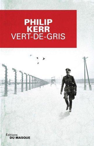 Critique – Vert-de-gris – Philip Kerr